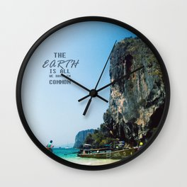 The Earth is all we have in Common Wall Clock