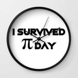 I Survived Pi Day Math Funny Gifts Wall Clock