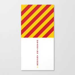 Dragging Anchor • Boat Flags • Nautical Canvas Print
