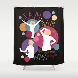 Very Good Jam Shower Curtain