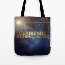Guardians of the Chinchillas Tote Bag