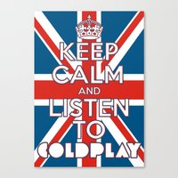 "coldplay Canvas Prints featuring ""Keep Calm and Listen to Coldplay""-Union Jack by Fabfari"