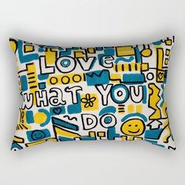 LOVE WHAT YOU DO - ORIGINAL ART PAINTING Poster Rectangular Pillow