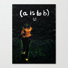 (a is to b) Canvas Print