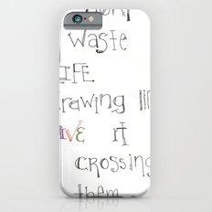 Live iPhone 6s Slim Case