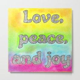 Pastel Art   Love Peace and Joy Metal Print