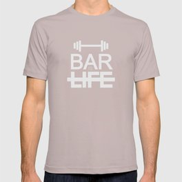 Gym Gent 101 : BAR IS LIFE T-shirt