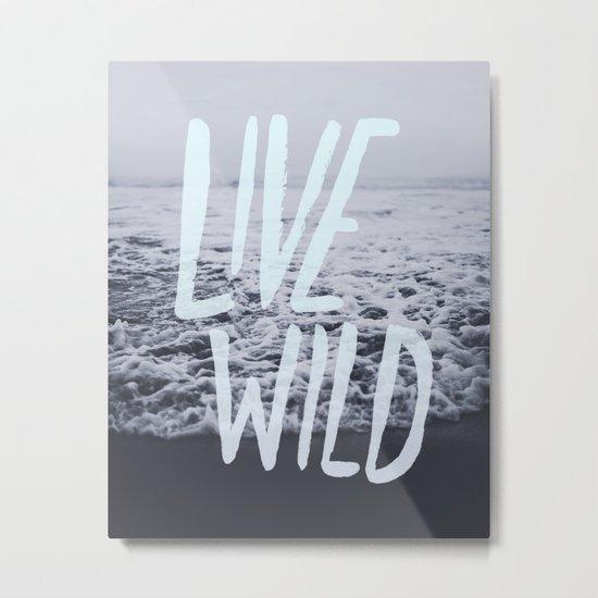Live Wild: Ocean Metal Print