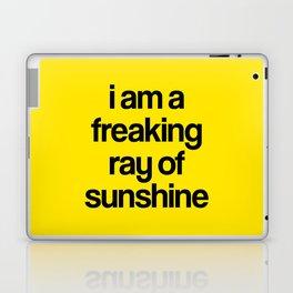 i am a freaking ray of sunshine Laptop & iPad Skin