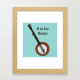 B is for Banjo, typed. Framed Art Print
