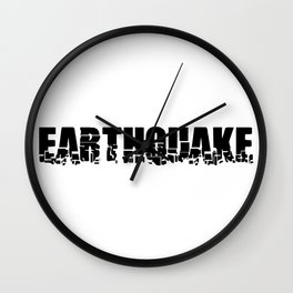 EARTHQUAKE Wall Clock