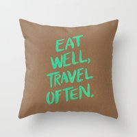 eat well travel often Throw Pillows featuring Eat Well, Travel Often on Mint by Cat Coquillette