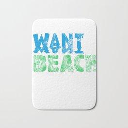 All I Want Is Beach Bath Mat