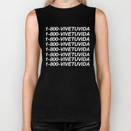 1-800-VIVETUVIDA (LIVE YOUR LIFE)  Biker Tank