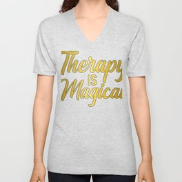 Therapy is Magical Therapist, Psychology, Psychologists Unisex V-Neck