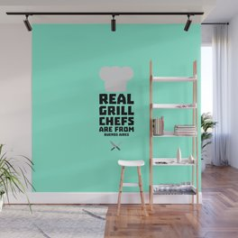 Real Grill Chefs are from Buenos Aires T-Shirt Wall Mural