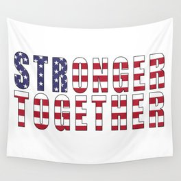Stronger Together, Campaign Slogan Wall Tapestry