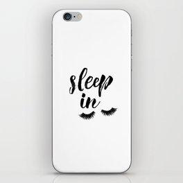 Sleep In Print, Sleep In Sign, Sleep Art, Eyelash Wall Art, Bedroom Wall Art iPhone Skin