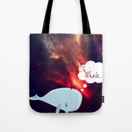 Oh Whale.. Tote Bag