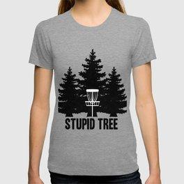 Disc Golf Stupid Tree graphic I Men Women Kids Gift T-shirt