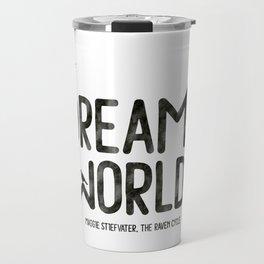 Dream me the world Travel Mug