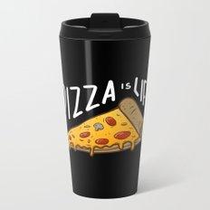 Pizza is Life Metal Travel Mug