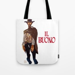 Il buono. The good, the bad and the ugly Tote Bag
