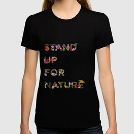 Stand Up For Nature T-shirt