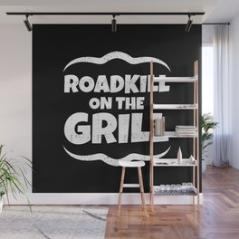Roadkill on the Grill Wall Mural
