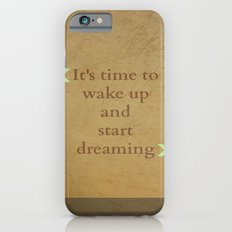 It's time to wake up... iPhone 6s Slim Case