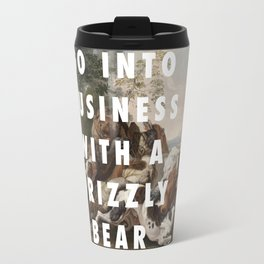 Don't Sit Down 'Cause I've Moved Your Bear Travel Mug