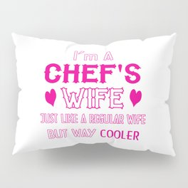 Chef's Wife Pillow Sham