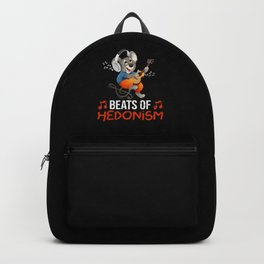Hedonism Saying Humor Hedonism Lover Backpack