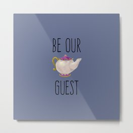 Hand painted Be our Guest Teapot on Periwinkle Purple Voilet Metal Print