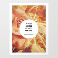 Roses Are Red Art Print