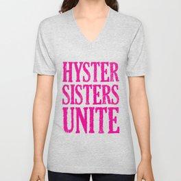 Hystersisters Unite Unisex V-Neck
