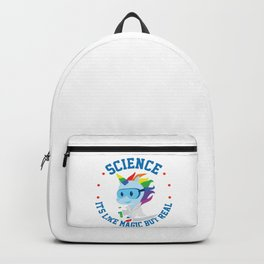 Funny Science Is Like Magic But Real Unicorn Gift Backpack