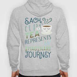Tea is a Journey Hoody