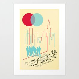 The Outsiders Art Print