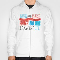 No One Loves It. Hoody