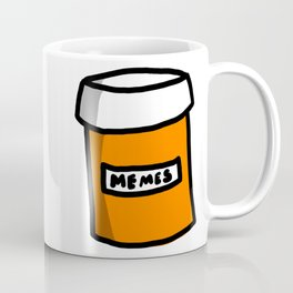 Prescription Meme-ication Coffee Mug