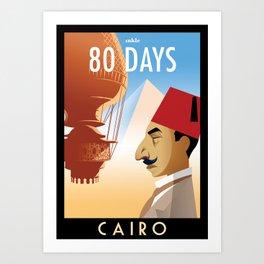 80 Days : Cairo Art Print