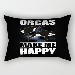 Orcas Make Me Happy I Orca Killer Whale I Whale Rectangular Pillow