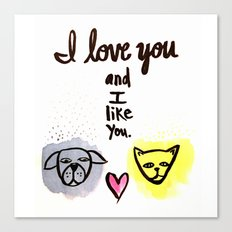love you and like you Canvas Print