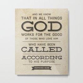 Romans 8:28 Bible Verse Metal Print