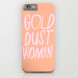 Gold Dust Woman iPhone Case