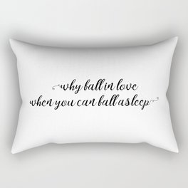 why fall in love Rectangular Pillow