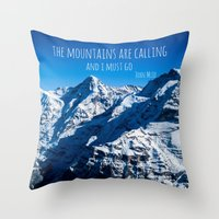 the mountains are calling Throw Pillows featuring The Mountains are Calling by Michelle McConnell