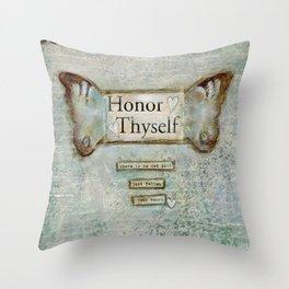honor thyself Throw Pillow