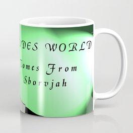 Dudes World: Tomes from Sborvjah Coffee Mug